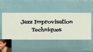 Music Theory 202: Jazz Improvisation Techniques - Preview Video