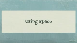 26. Using Space