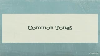 5. Common Tones