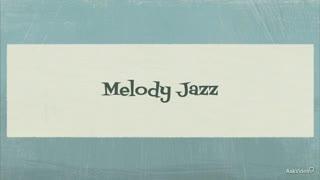 6. Melody Jazz