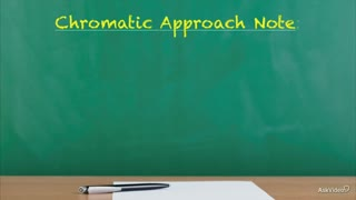 8. Chromatic Approach Notes