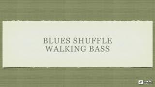 27. Blues Shuffle Walking Bass