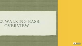 28. Jazz Walking Bass Overview