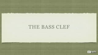 3. The Bass Clef