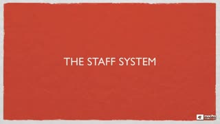 5. The Staff System