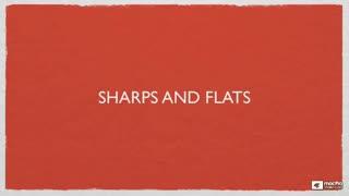 6. Sharps & Flats