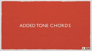 9. Added Tone Chords