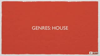 15. Genres: House