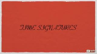 6. Time Signatures