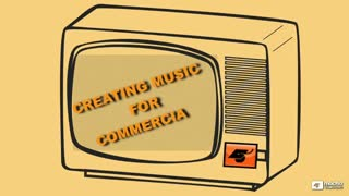 Music Scoring 201: Composing For Commercials - Preview Video