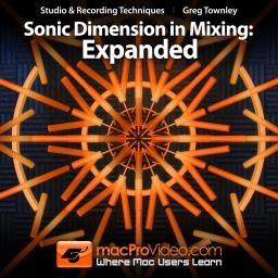 Mixing with Greg Townley 102 Sonic Dimension: Expanded Product Image