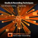 Mixing with Greg Townley 101 - Sonic Dimension in Mixing