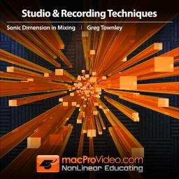Mixing with Greg Townley 101 Sonic Dimension in Mixing Product Image