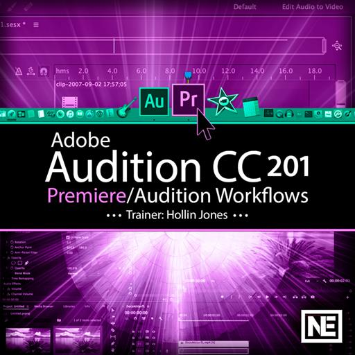 Adobe Audition CC 201: Premiere/Audition Workflows