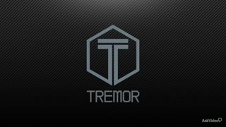 1. Introduction to Tremor