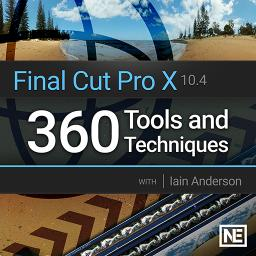 Final Cut Pro X 301 360 Tools and Techniques Product Image
