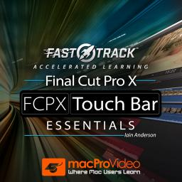 Final Cut Pro FastTrack 101 FCPX Touch Bar Essentials Product Image