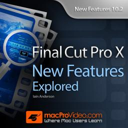 Final Cut Pro X 10.2 New Features Explored Product Image