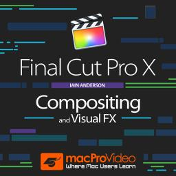 Final Cut Pro X 202Compositing and Visual FX Product Image