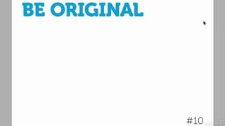 10. Be Original