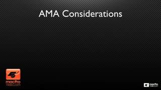 37. AMA considerations