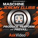 Maschine 2.0 201 - Jeremy Ellis: Produce, Perform & Prevail!
