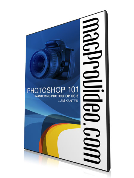 Photoshop 101 - Mastering Photoshop CS3