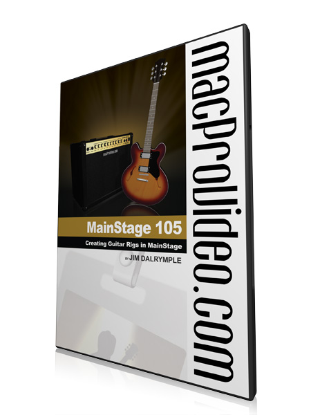 MainStage 105 - Creating Guitar Rigs