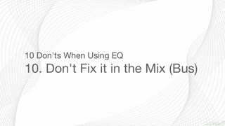 11. Mix Mastering Mistakes