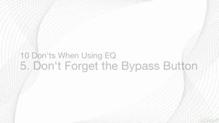 6. Bypass Tips