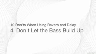 5. Avoid Bass Build Up