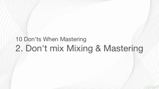 3. Mixing vs. Mastering Differences