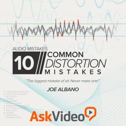 Audio Mistakes 108 10 Common Distortion/Saturation Mistakes Product Image