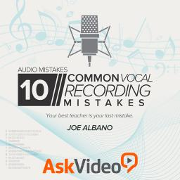 Audio Mistakes 109 10 Common Vocal Recording Mistakes Product Image