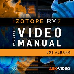 iZotope RX 7 301 RX 7 - The Unofficial Video Manual Product Image