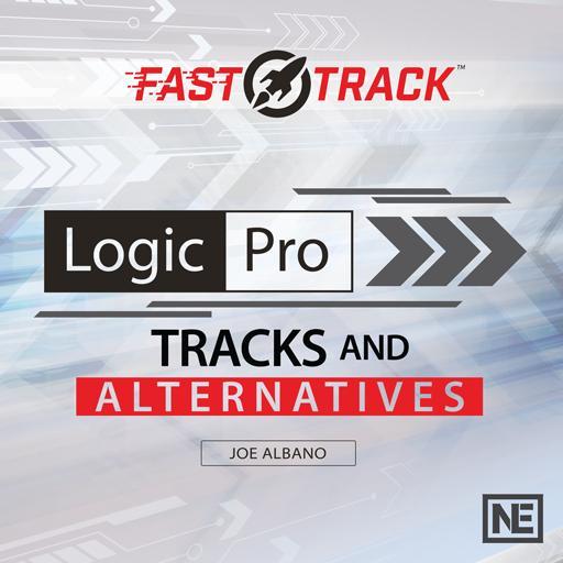 Logic Pro FastTrack 205: Tracks and Alternatives