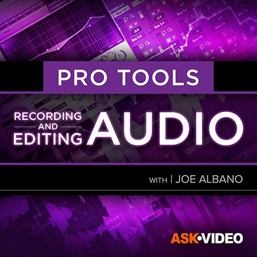 Pro Tools 103: Recording & Editing Audio Video