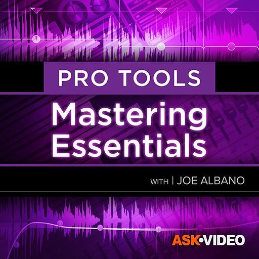 Pro Tools 105: Mastering Essentials