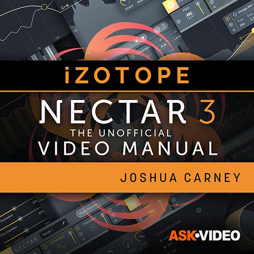 Nectar 3 101: The Unofficial Video Manual