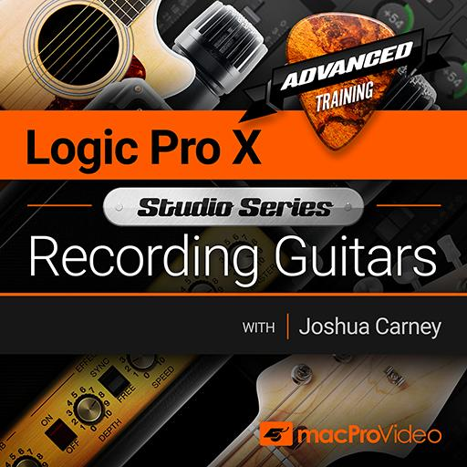 Logic Pro X 501: Studio Series - Recording Guitars
