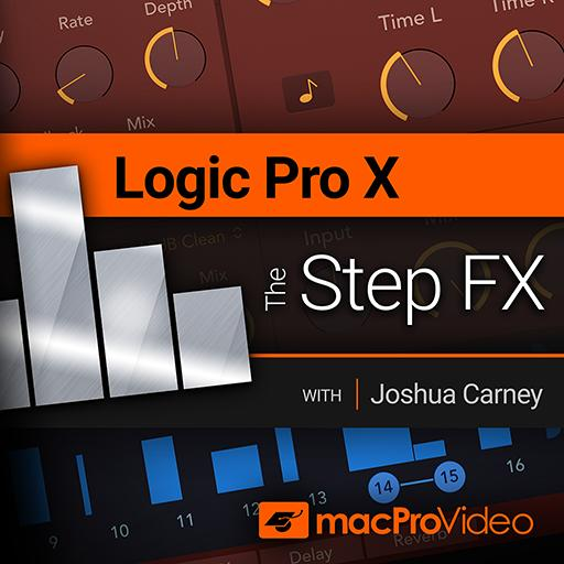 Logic Pro X 202: The Step FX