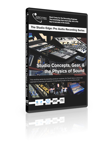 Studio Concepts 501 - Gear and the Physics of Sound