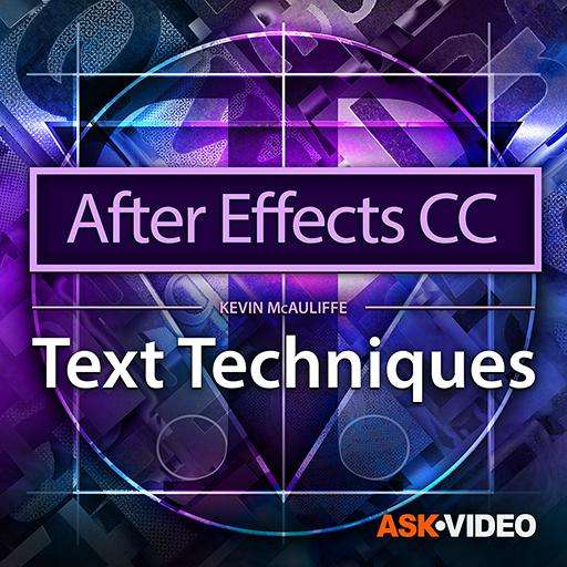 After Effects CC 104: Text Techniques