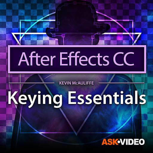 After Effects CC 105: Keying Essentials