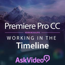 Premiere Pro CC 102 Working in the Timeline Product Image