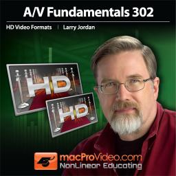 A/V Fundamentals 302 Picking the Right HD Video Format Product Image