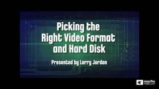 A/V Fundamentals 302: Picking the Right HD Video Format - Preview Video