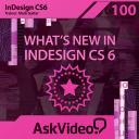 InDesign CS6 100 - What's New In InDesign CS 6