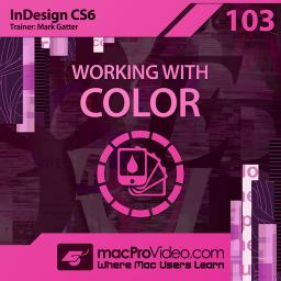 InDesign CC & CS6 103Working With Color Product Image