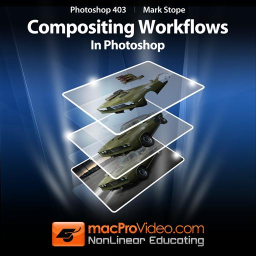 Photoshop CS5 403: Compositing Workflows in Photoshop
